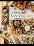 Spectacular Spreads: 50 Amazing Food Spreads for Any Occasion
