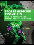 Sports Medicine Essentials: Core Concepts in Athletic Training & Fitness Instruction (with Premium Web Site Printed Access Card 2 Terms (12 Months