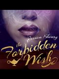 The Forbidden Wish Lib/E