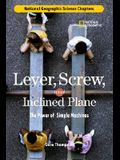 Lever, Screw, and Inclined Plane: The Power of Simple Machines