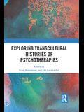 Exploring Transcultural Histories of Psychotherapies