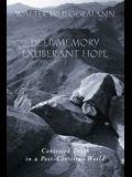 Deep Memory Exuberant Hope