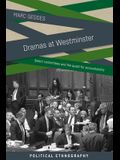 Dramas at Westminster: Select Committees and the Quest for Accountability