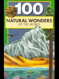 One Hundred Natural Wonders of the World