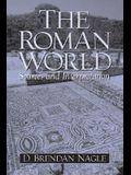 The Roman World: Sources and Interpretation