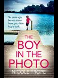 The Boy in the Photo: An absolutely gripping and emotional page turner