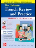 The Ultimate French Review and Practice, Premium Fourth Edition