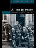 Time for Peace: Fort Lewis, Colorado, 1878-1891