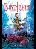 Birthright Volume 4: Family History