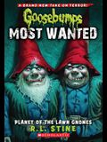 Planet of the Lawn Gnomes (Goosebumps Most Wanted #1), 1