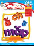Jump Into Phonics, Grade 1: Strategies to Help Students Succeed with Phonics