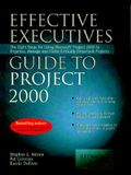 Effective Executive's Guide to Project 2000