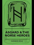 Asgard & the Norse Heroes