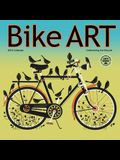 Bike Art: Celebrating the Bicycle