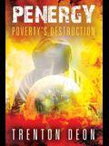Penergy: Poverty's Destruction