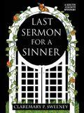 Last Sermon for a Sinner: A South County Mystery