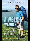A Welsh Wander: An Epic Trek Right Around Wales