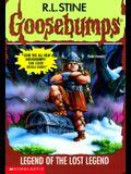 Legend of the Lost Legend (Goosebumps #47)