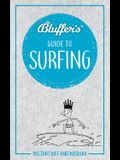 Bluffer's Guide to Surfing: Instant Wit and Wisdom