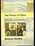 The Power of Place: Urban Landscapes as Public History