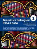 Gramática del inglés: Paso a paso 1