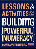 Lessons and Activities for Building Powerful Numeracy