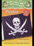 Pirates: A Nonfiction Companion to Magic Tree House #4: Pirates Past Noon