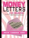 Money Letters: 2 My Daughter