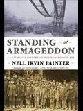 Standing at Armageddon: A Grassroots History of the Progressive Era