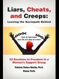 Liars, Cheats, and Creeps: Leaving the Sociopath Behind