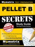 PELLET B Study Guide - California POST Exam Secrets Study Guide, 4 Full-Length Practice Tests, Step-by-Step Review Video Tutorials for the California