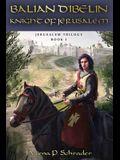 Balian d'Ibelin: Knight of Jerusalem
