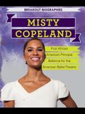 Misty Copeland: First African American Principal Ballerina for the American Ballet Theatre