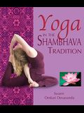 Yoga in the Shambhava Tradition