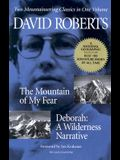 The Mountain of My Fear- Deborah: A Wilderness Narrative- Two Mountaineering Classics