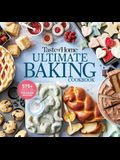 Taste of Home Ultimate Baking Cookbook: 400+ Recipes, Tips, Secrets and Hints for Baking Success