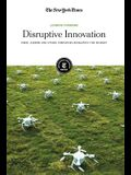 Disruptive Innovation: Uber, Airbnb, and Other Companies Reshaping the Market