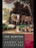 The Norton Anthology of American Literature, Volume a: Beginnings to 1820