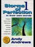 Storms of Perfection 1: In Their Own Words