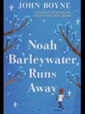 Noah Barleywater Runs Away