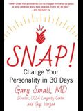 Snap!: Change Your Personality in 30 Days