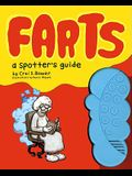 Farts: A Spotter's Guide [With Battery-Powered Fart Machine]