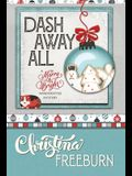 Dash Away All