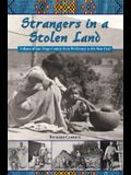 Strangers in a Stolen Land: Indians of San Diego County from Prehistory to the New Deal