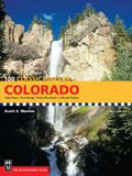 100 Classic Hikes in Colorado: Great Plains/Front Range/Rocky Mountains/Colorado Plateau