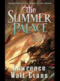 The Summer Palace: Volume Three of the Annals of the Chosen