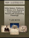Willie Nelson, Petitioner, V. Illinois. U.S. Supreme Court Transcript of Record with Supporting Pleadings