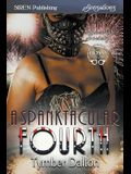 A Spanktacular Fourth [suncoast Society] (Siren Publishing Sensations)