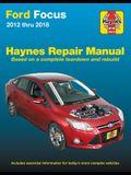 Ford Focus Haynes Repair Manual: 2012 Thru 2014 - Based on a Complete Teardown and Rebuild