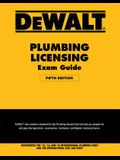 Dewalt Plumbing Licensing Exam Guide: Based on the 2018 Ipc